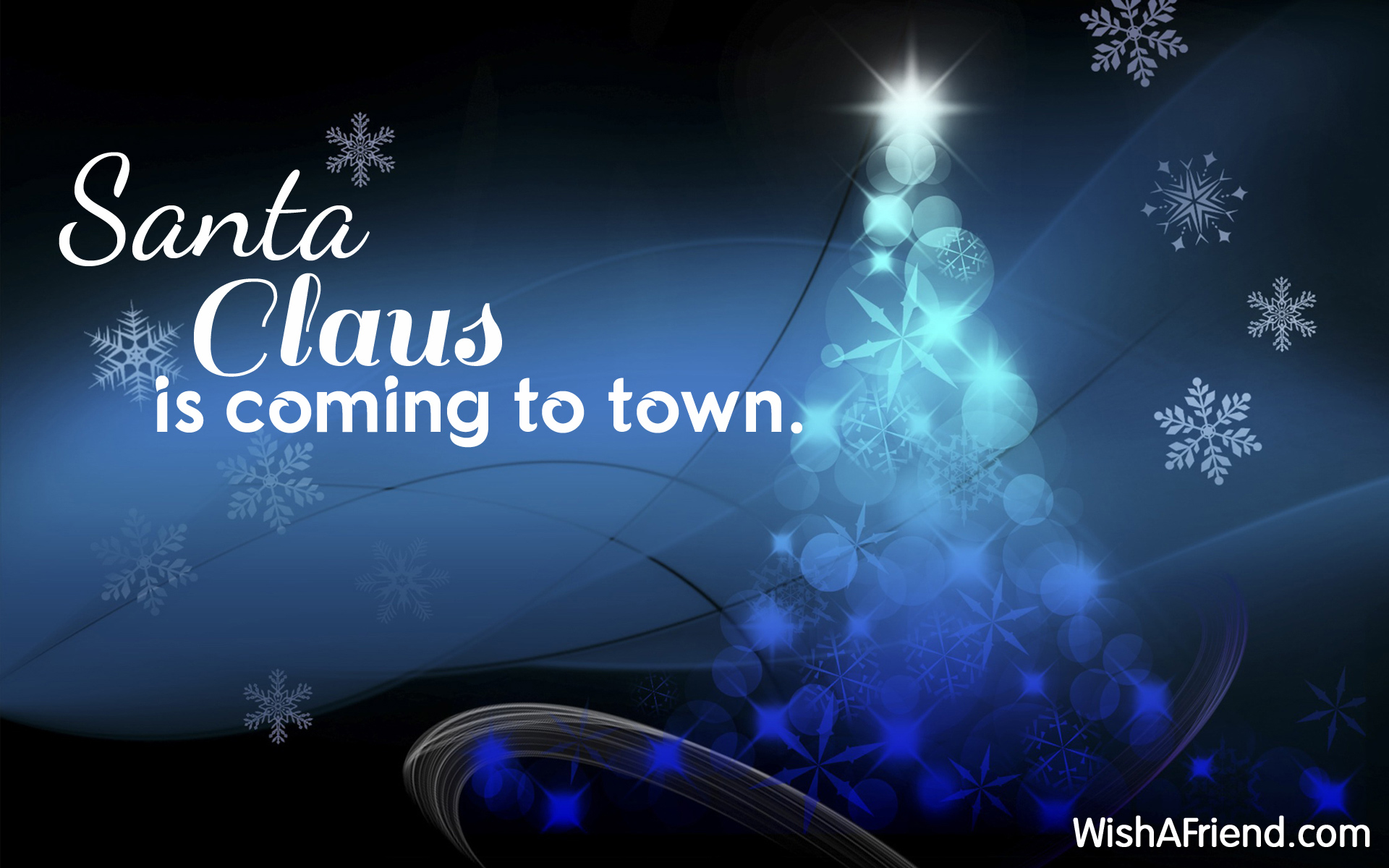 Santa Clous is coming to