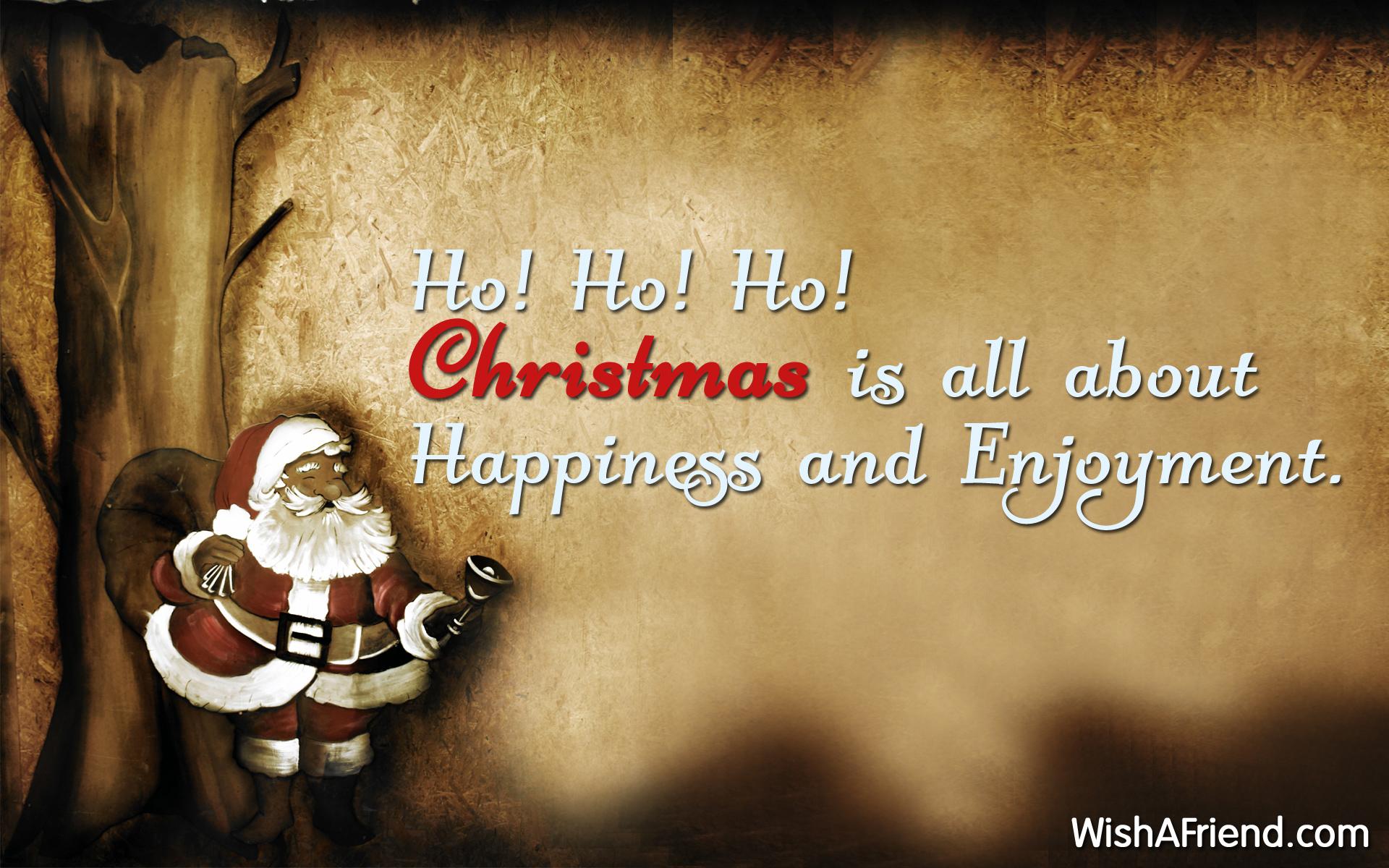 Ho! Ho! Ho! Christmas is